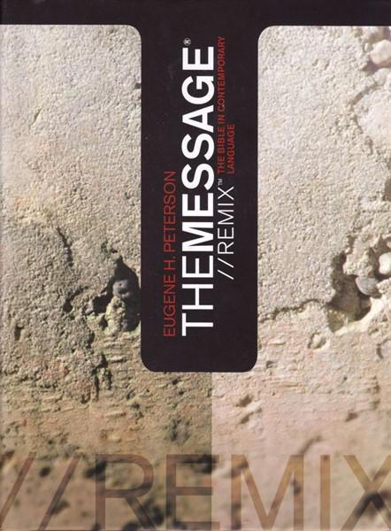 The Message Remix Bible Eugene H. Peterson (Copertina rigida) [Bibbia Media]