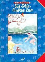 Elia - tobia - Giuditta - Ester