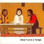 Gesù muore e risorge
