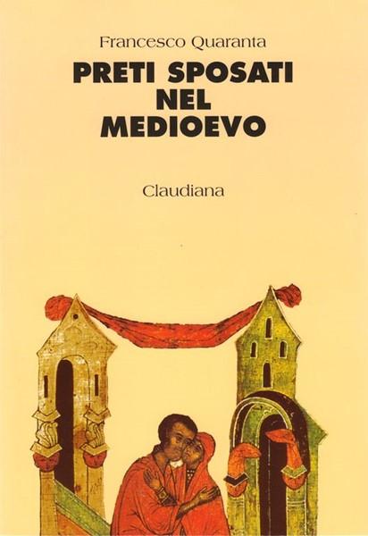 Preti sposati nel Medioevo (Brossura)
