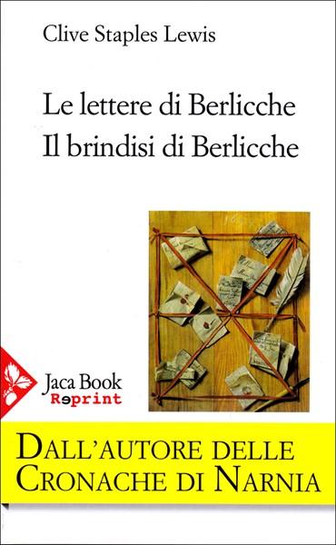 Le lettere di Berlicche - Il brindisi di Berlicche (Brossura)