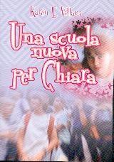 Una scuola nuova per Chiara (Brossura)