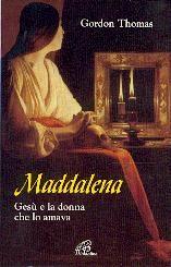 Maddalena - Gesù e la donna che Lo amava
