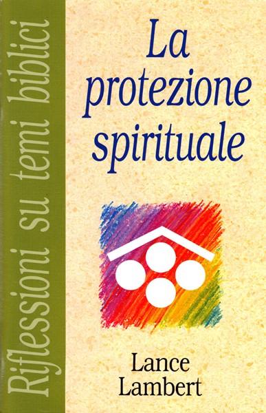 La protezione spirituale (Spillato)