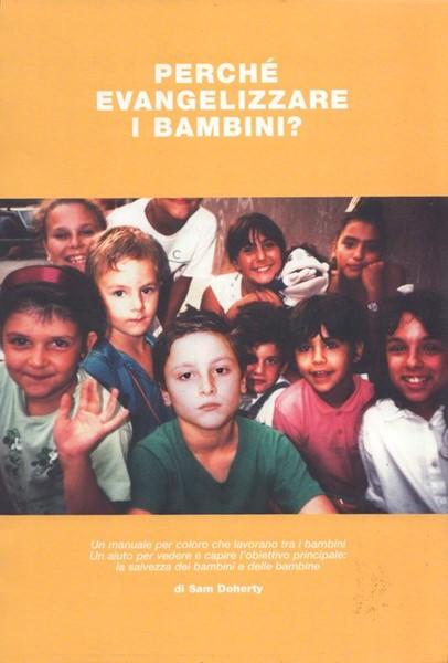 Perché evangelizzare i bambini? (Spirale)