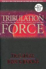 Tribulation Force - The continuing drama of those left behind... (2)