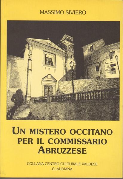 Un mistero occitano per il commissario Abruzzese (Brossura)