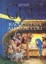 La vita di Gesù raccontata ai più piccoli