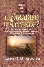 Il Paradiso ci attende?