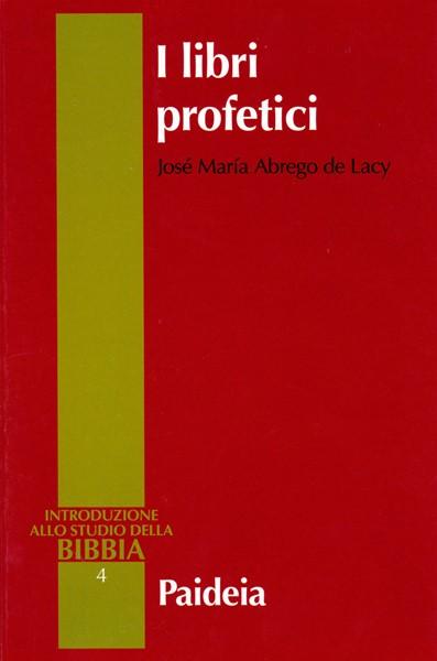 I libri profetici (Brossura)