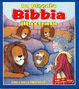 La piccola Bibbia illustrata (Cartonato)