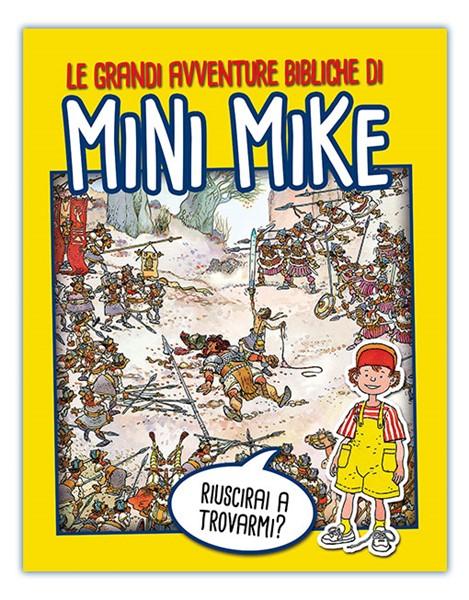 Le grandi avventure di Mini Mike (Brossura)