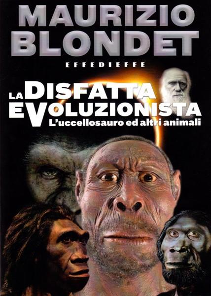 La disfatta evoluzionista (Brossura)