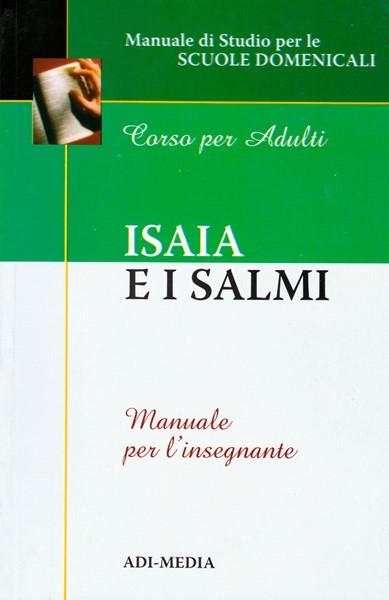 Isaia e i Salmi - Manuale per l'insegnante (Brossura)