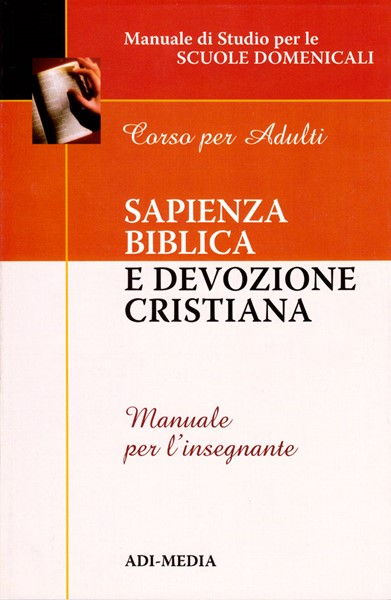 Sapienza biblica e devozione cristiana - Manuale per l'insegnante (Brossura)