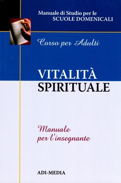 Vitalità spirituale - Manuale per l'insegnante (Brossura)