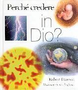 Perché credere in Dio?