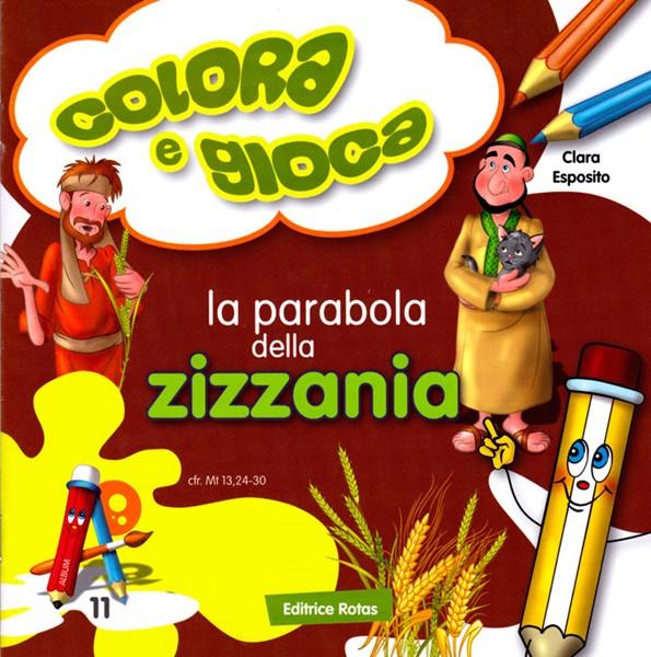 La parabola della Zizzania - Libretto da colorare (Spillato)
