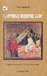 Il Vangelo Secondo Luca (Brossura)