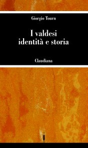 I Valdesi - identità e storia (Brossura)
