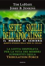 I sette sigilli dell'Apocalisse - Il mondo si schiera