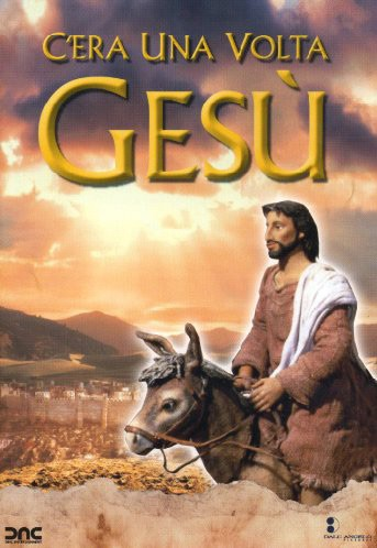 C'era una volta Gesù (The miracle maker)