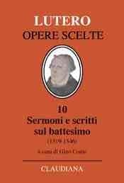 Sermoni e scritti sul Battesimo - A cura di Gino Conte (Copertina rigida)