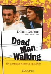 Dead man walking - Un cammino verso il perdono (Brossura)
