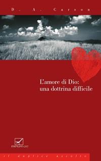 L'amore di Dio: una dottrina difficile (Brossura)