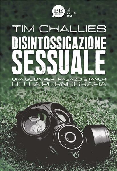 Disintossicazione sessuale (Brossura)