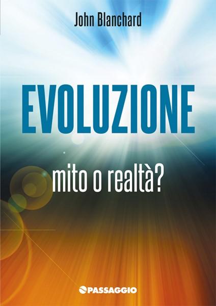 Evoluzione mito o realtà (Spillato)