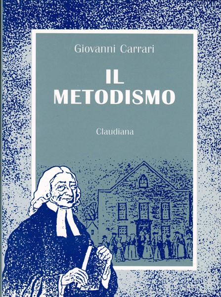 Il metodismo (Brossura)