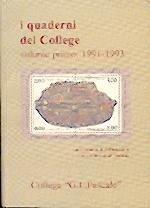 I quaderni del College - Volume primo: 1991 - 1993 - Una miniera di informazioni con superindice analitico (Brossura)