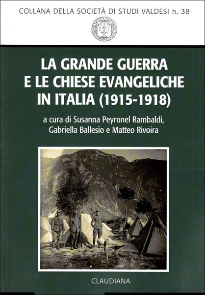 La Grande Guerra e le chiese evangeliche in Italia (1915-1918)