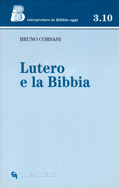 Lutero e la Bibbia (Brossura)
