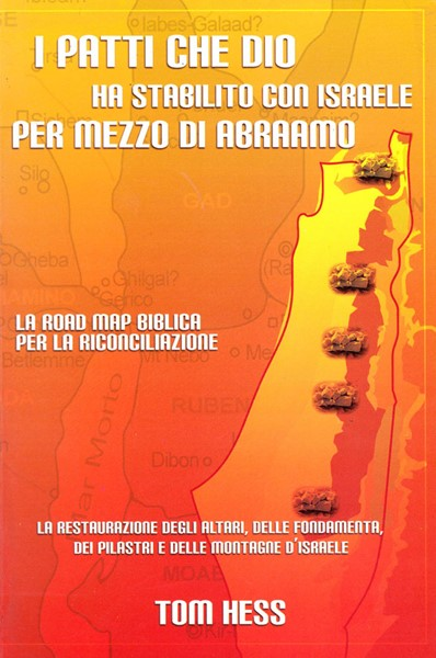 I patti che Dio ha stabilito con il Suo popolo per mezzo di Abramo - La Road map biblica per la riconciliazione