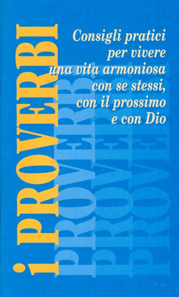 I Proverbi (Spillato)