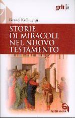 Storie di miracoli nel Nuovo Testamento