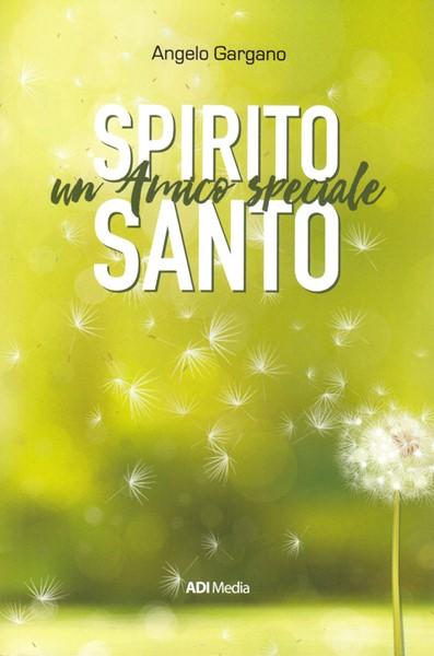 Spirito Santo un amico speciale (Brossura)
