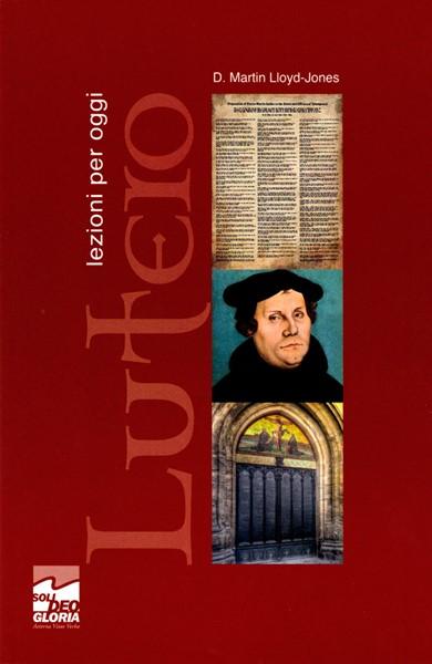 Lutero, Lezioni per oggi (Brossura)