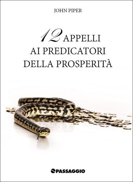 12 appelli ai predicatori della prosperità (Spillato)