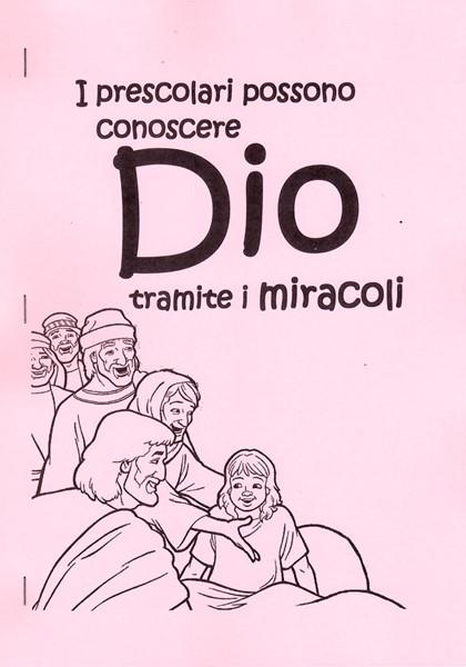 I prescolari possono conoscere Dio tramite i miracoli (Spillato)