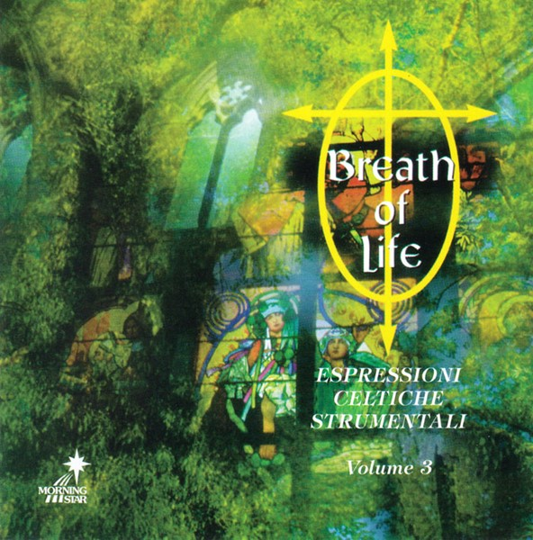 Breath of Life Volume 3