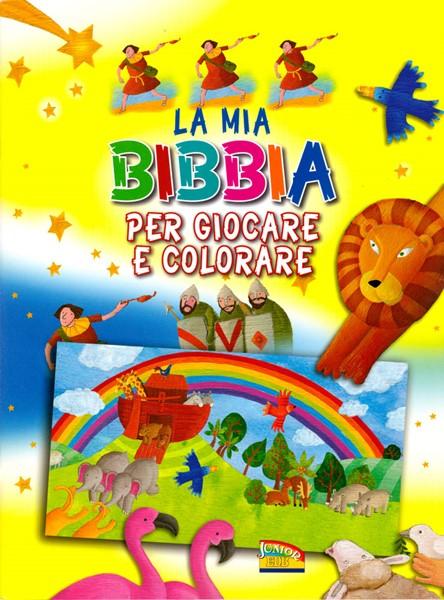La mia Bibbia per giocare e colorare (Spillato)