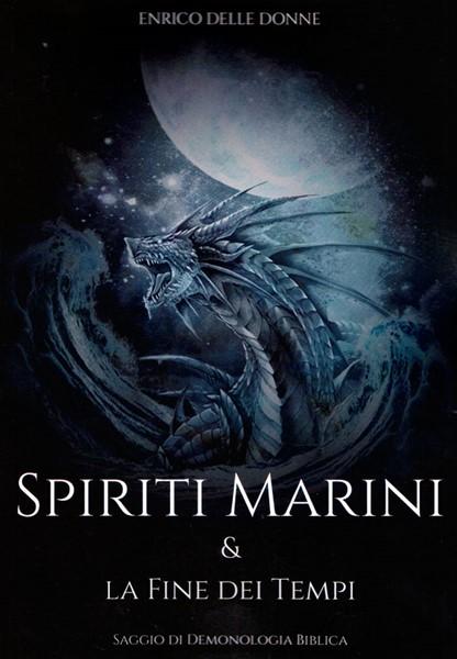 Spiriti marini & la fine dei tempi (Brossura)