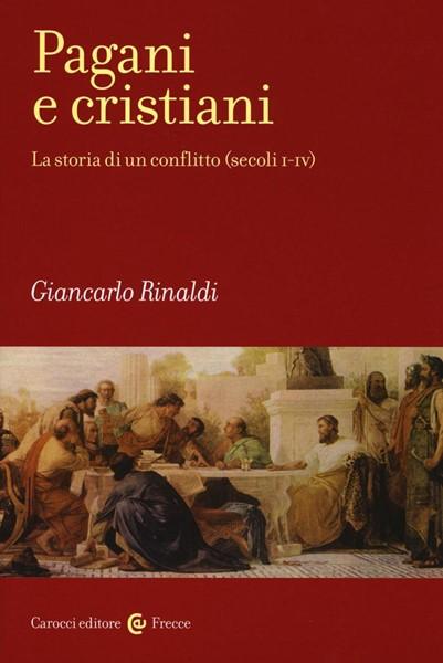 Pagani e cristiani (Brossura)