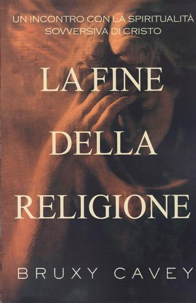La fine della religione (Brossura)