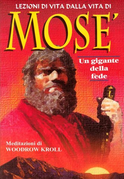 Lezioni di vita dalla vita di Mosè (Brossura)