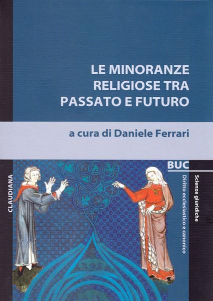 Le minoranze religiose tra passato e futuro (Brossura)