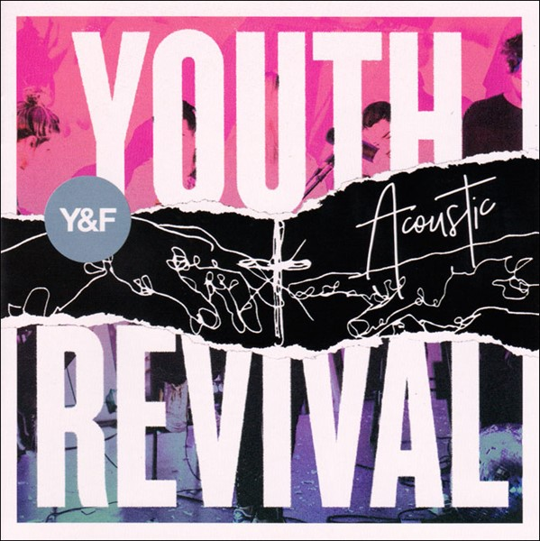 Youth Revival Acoustic [CD]